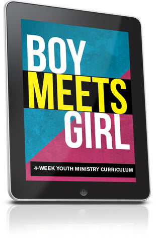 Boy Meets Girl Youth Ministry Lesson
