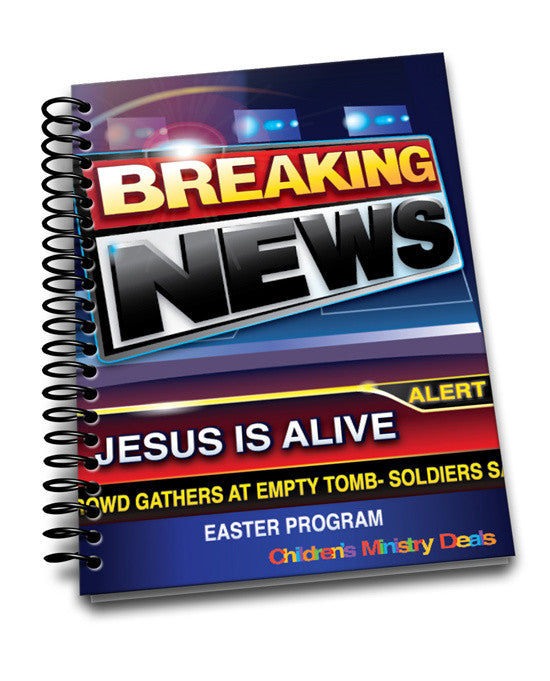 Breaking News Easter Program