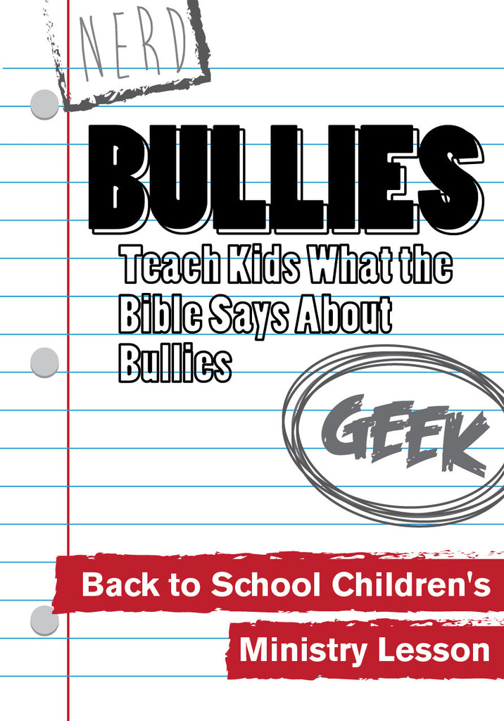 Bullies - Back to School Children's Ministry Lesson