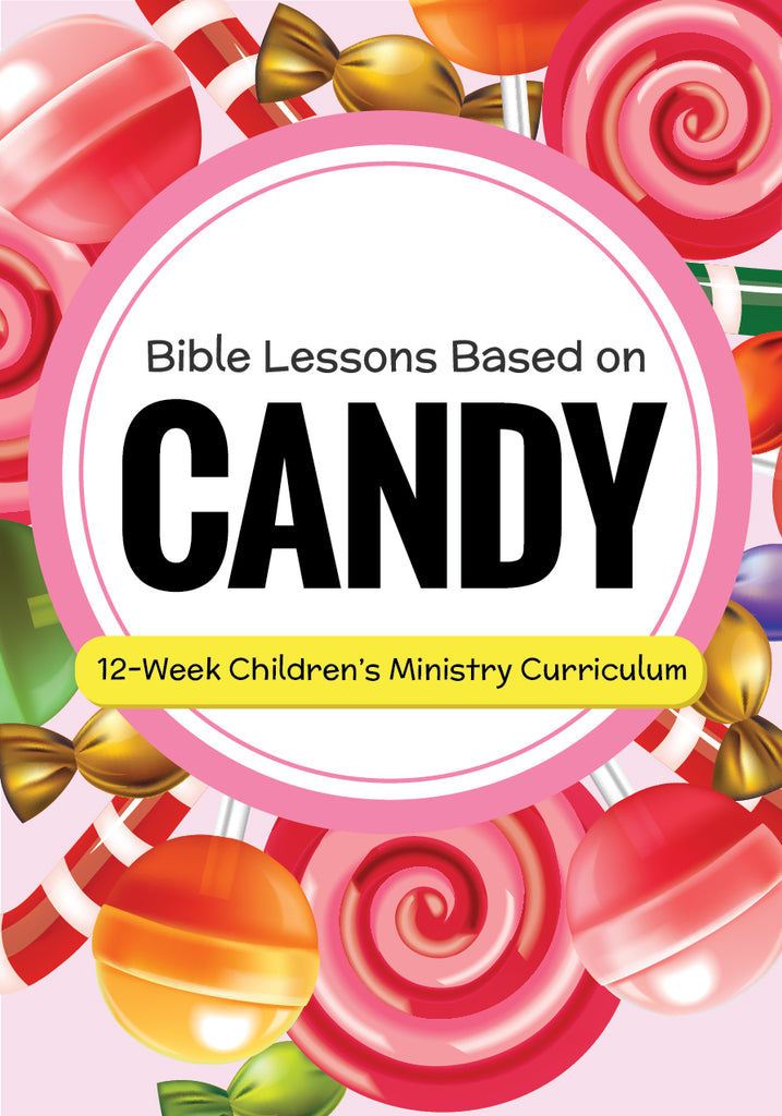 Candy 12-Week Children's Ministry Curriculum