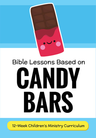 Candy Bars 12-Week Children's Ministry Curriculum