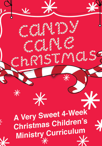 Candy Cane Christmas 4-Week Children's Ministry Curriculum