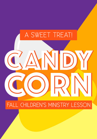 Fall Children's Church Lesson - Candy Corn