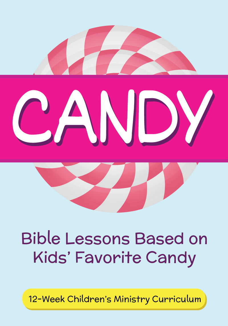 Candy 12-Week Children\'s Ministry Curriculum – Children\'s Ministry Deals
