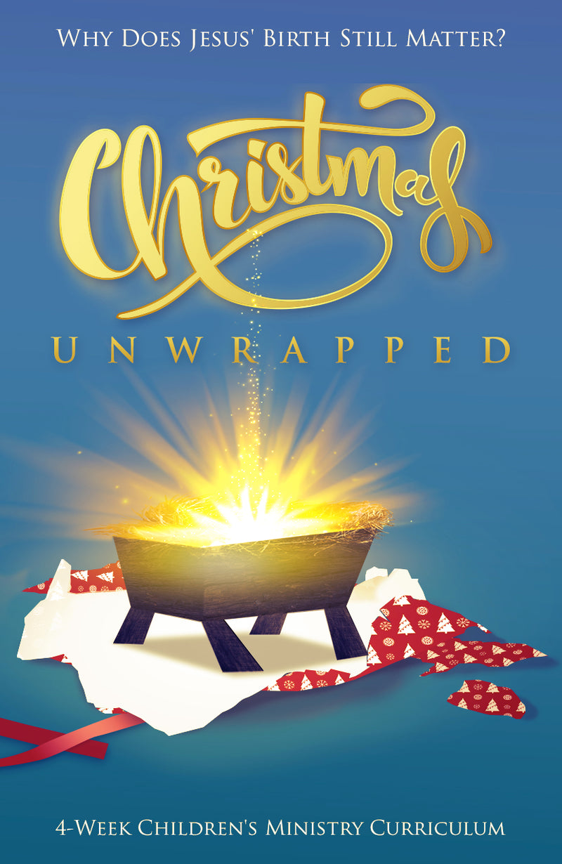 Christmas Unwrapped 4-Week Children's Ministry Curriculum