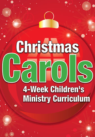 Christmas Carols 4-Week Children's Ministry Curriculum
