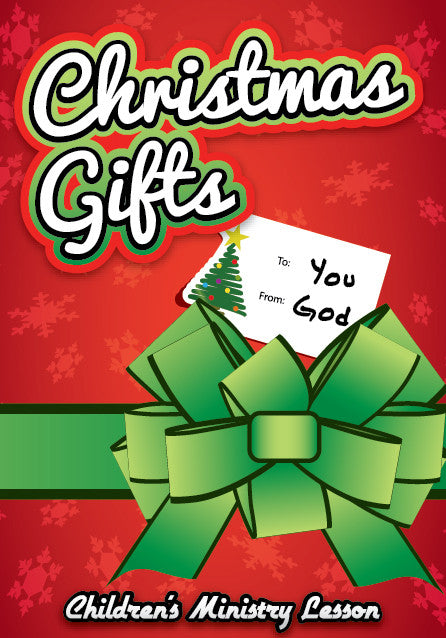 Christmas Children's Church Lesson - Christmas Gifts