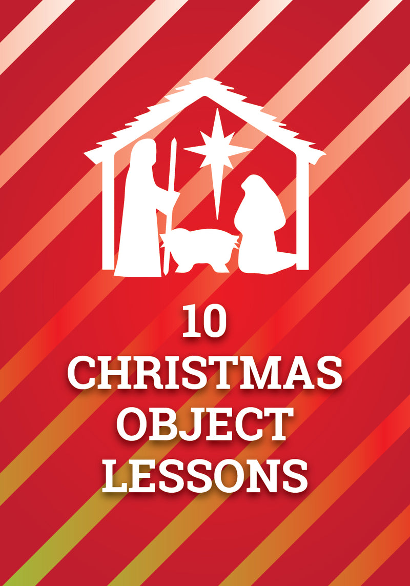 10 Object Lessons for Christmas