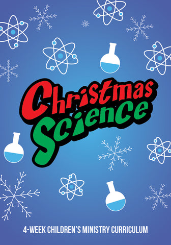 Christmas Science 4-Week Children's Ministry Curriculum