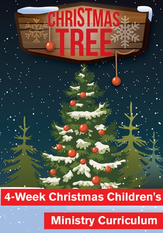 Christmas Tree 4-Week Children's Ministry Christmas Curriculum
