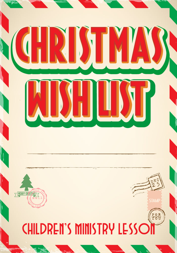 christmas wish list childrens ministry lesson