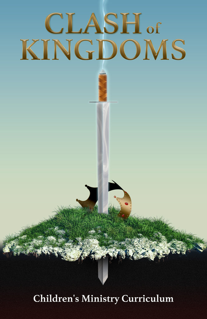 Clash of Kingdoms Children's Ministry Curriculum