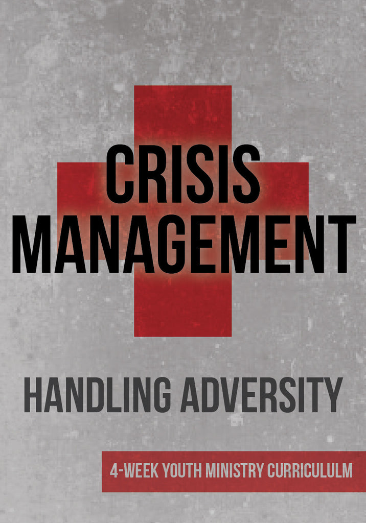 Crisis Management Youth Ministry Curriculum