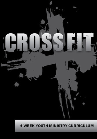 Crossfit Youth Ministry Curriculum