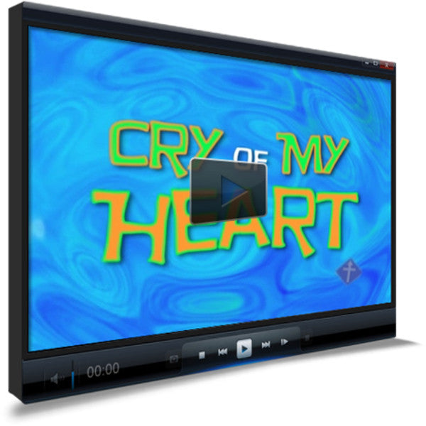 Cry Of My Heart Worship Video