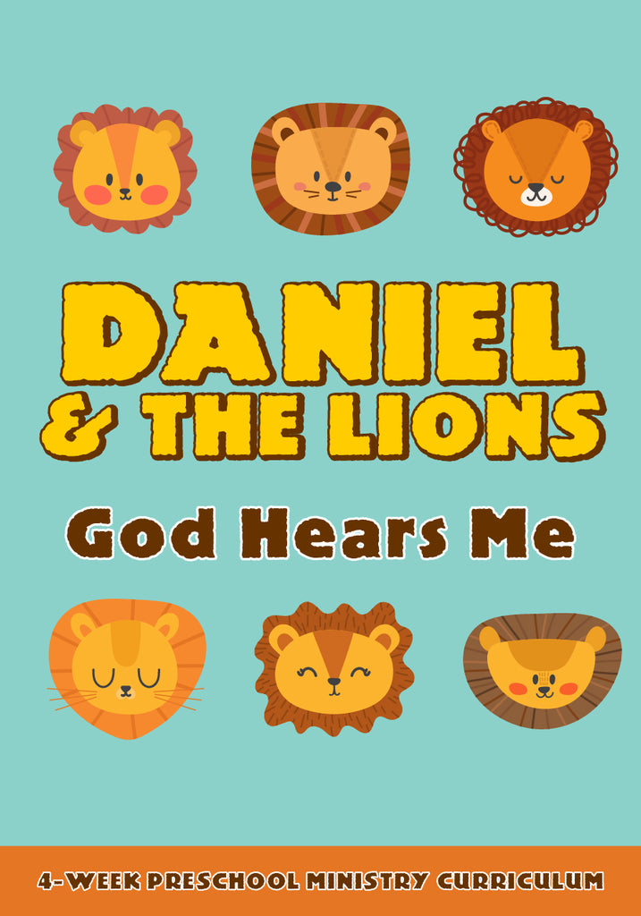 Daniel and the Lions 4-Week Preschool Ministry Curriculum