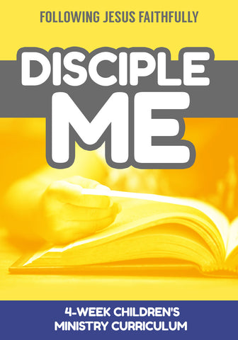 Disciple Me Children's Ministry Curriculum