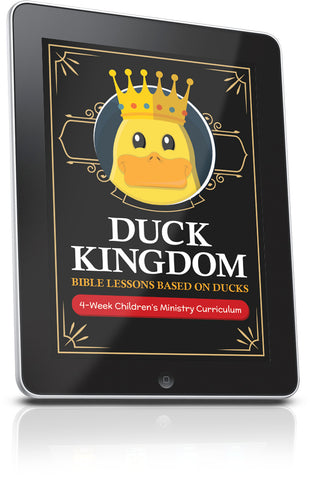 FREE Duck Kingdom Children's Ministry Lesson