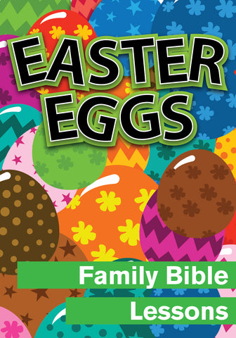 Easter Eggs Family Bible Lessons