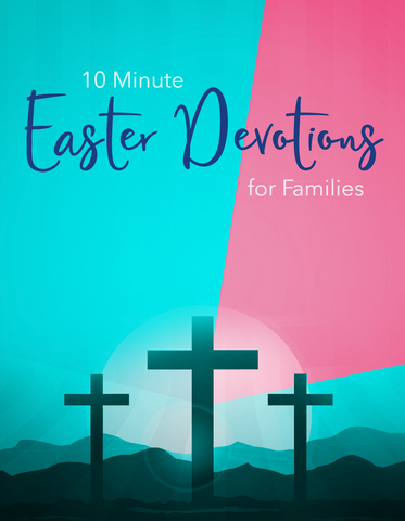 FREE Easter Devotional For Families