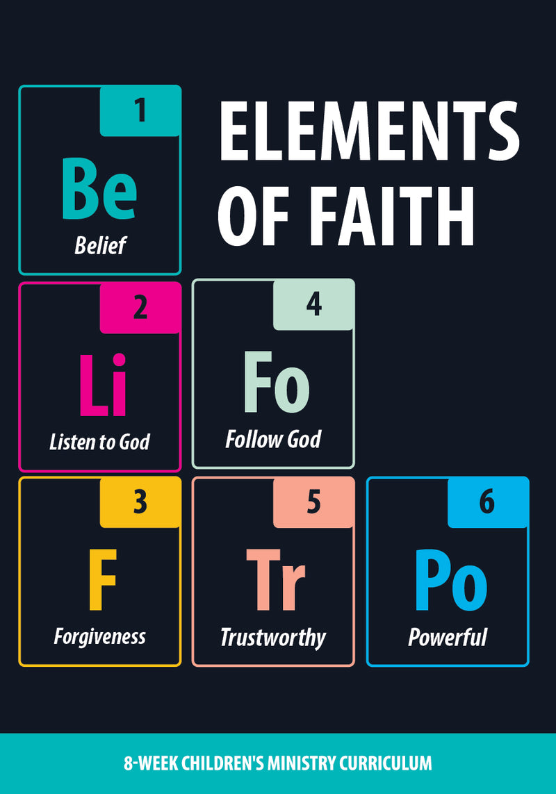 Elements of Faith 8-Week Children's Ministry Curriculum