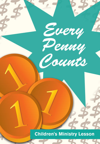 Every Penny Counts Children's Ministry Lesson