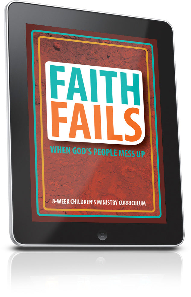 FREE Faith Fails Children's Ministry Lesson