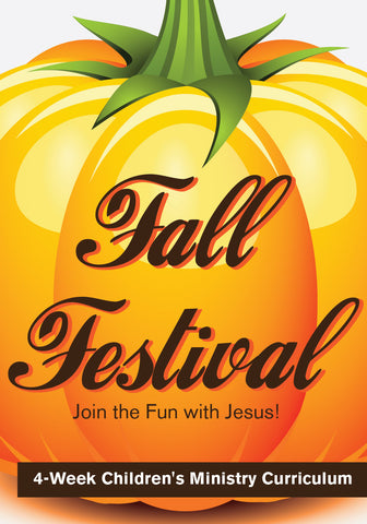Fall Festival 4-Week Children's Ministry Curriculum