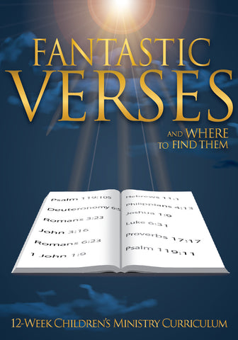 Fantastic Verses And Where To Find Them 12-Week Children's Ministry Curriculum