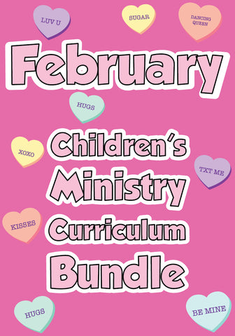 February Children's Ministry Curriculum Bundle