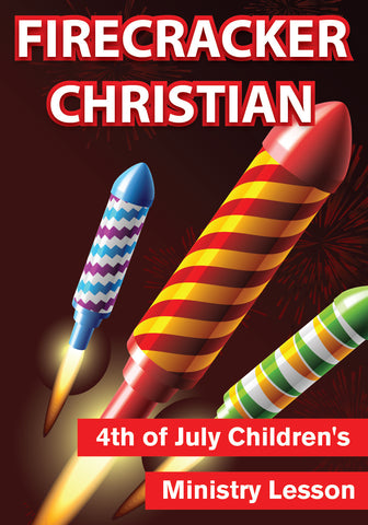 Firecracker Christian Children's Ministry Lesson