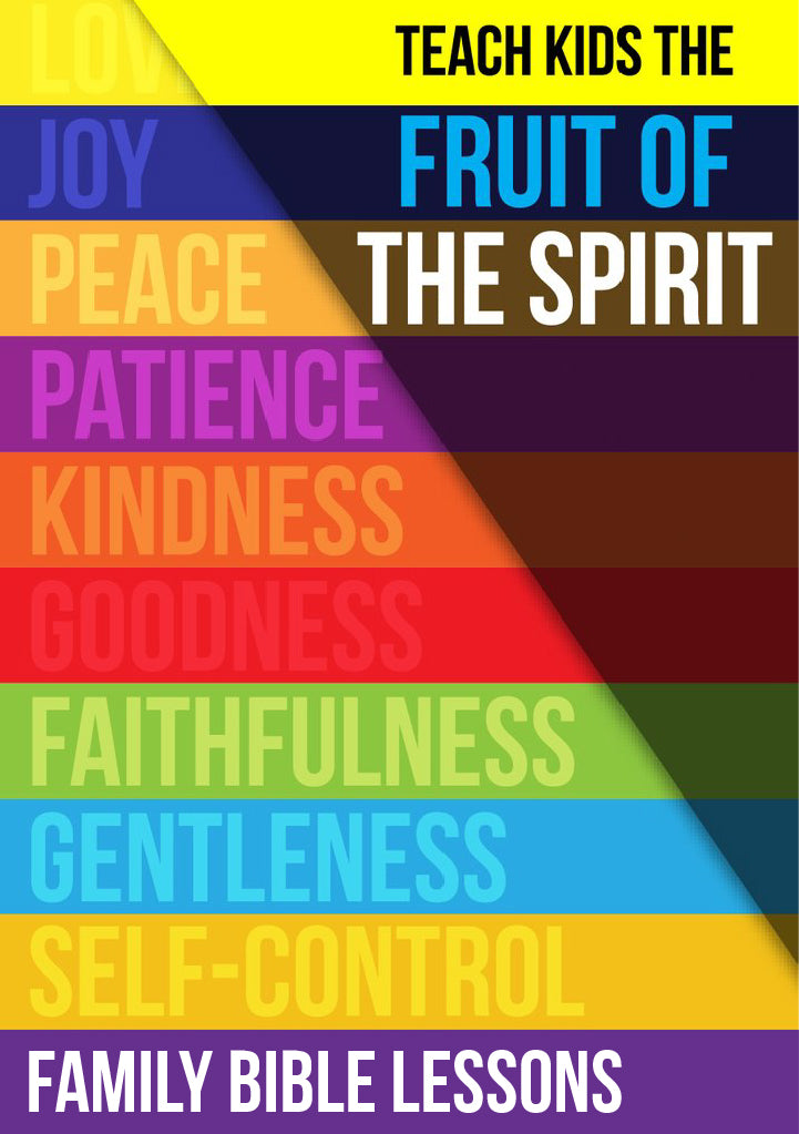 Fruit of the Spirit Family Bible Lessons