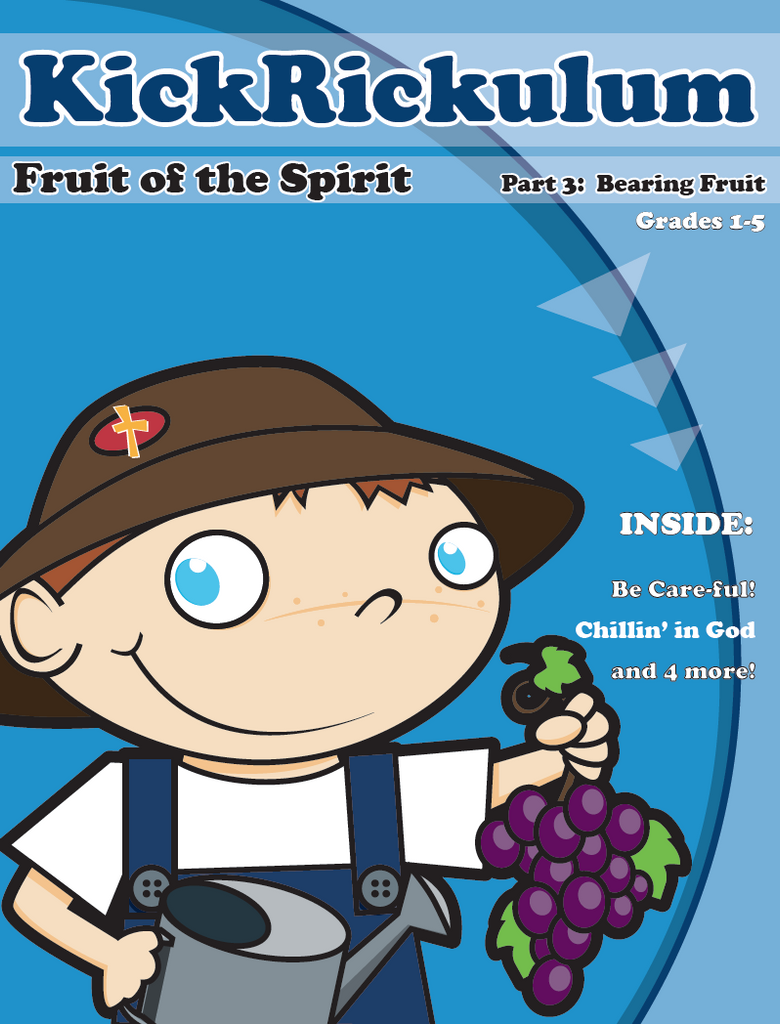 Fruit of the Spirit 3-Bearing Fruit 6-Week KickRickulum