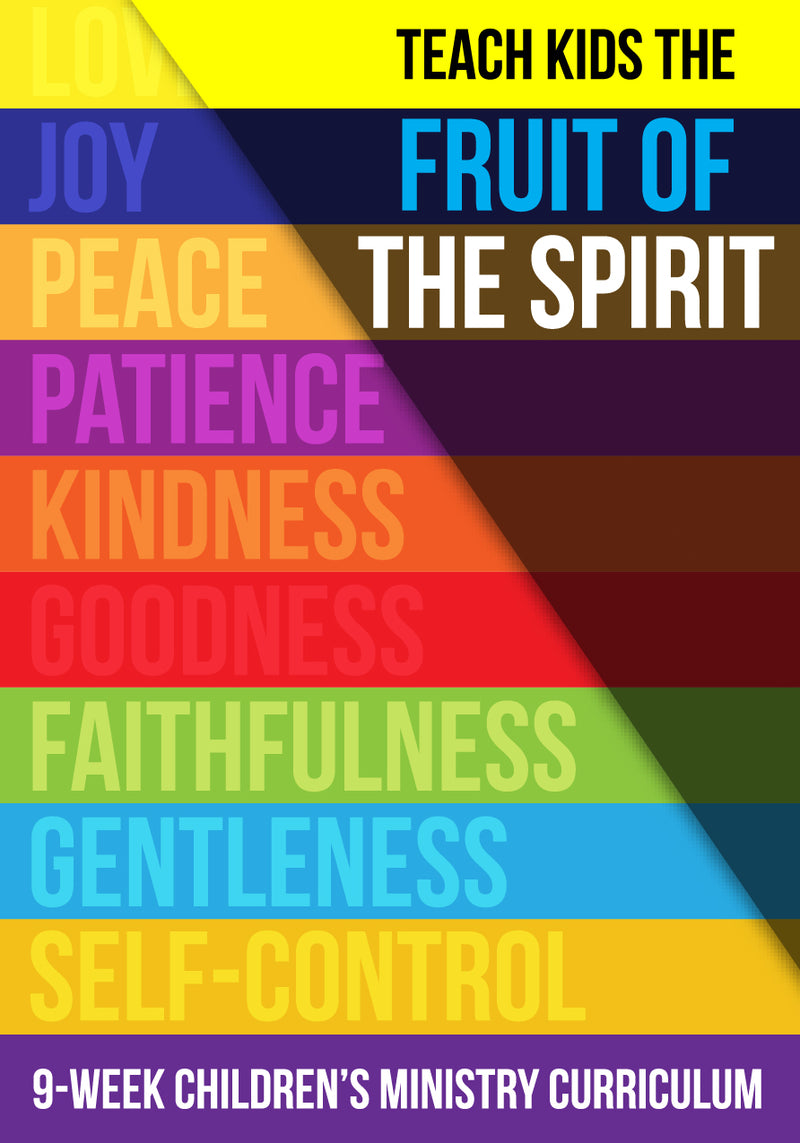 Fruit of the Spirit 9-Week Children's Ministry Curriculum