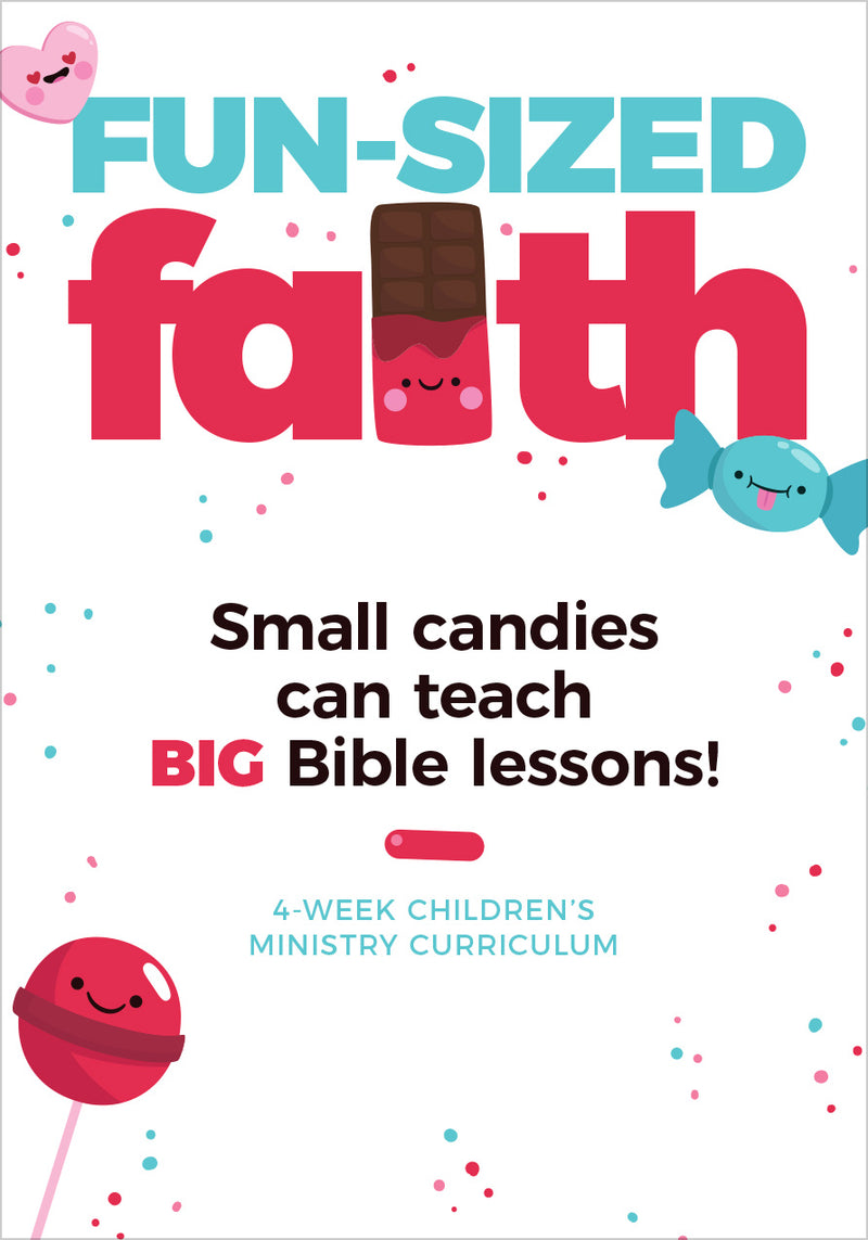 Fun Sized Faith 4-Week Children's Ministry Curriculum
