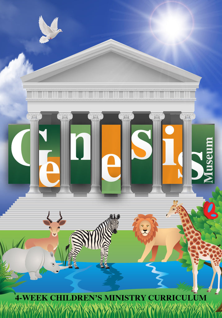 Genesis Museum 4-Week Children's Ministry Curriculum