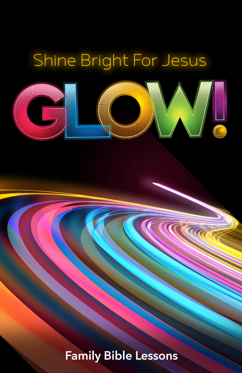 Glow Family Bible Lessons