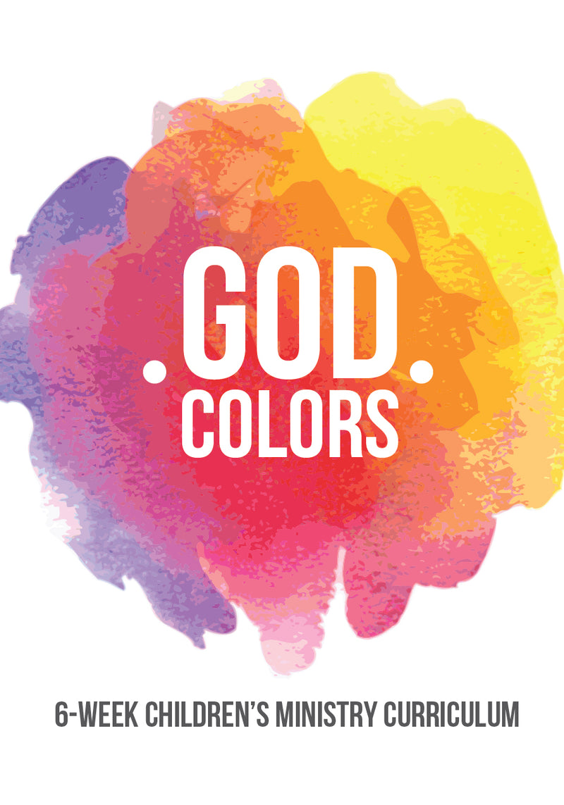 God Colors 6-Week Children\'s Ministry Curriculum – Children\'s ...