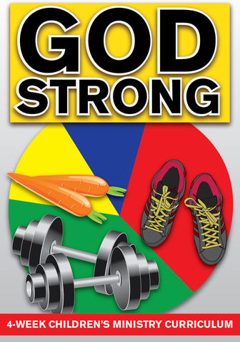 God Strong 4-Week Children's Ministry Curriculum