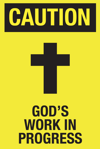 God's Work In Progress Poster