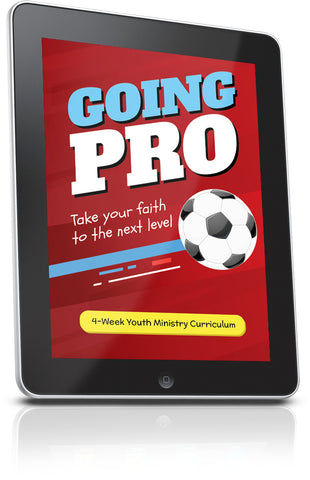 FREE Going Pro Youth Ministry Lesson