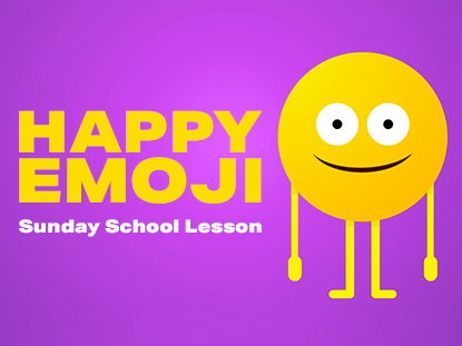 Happy Emoji Video Sunday School Lesson