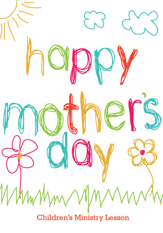 10 Free Mother S Day Children S Ministry Resources Children S