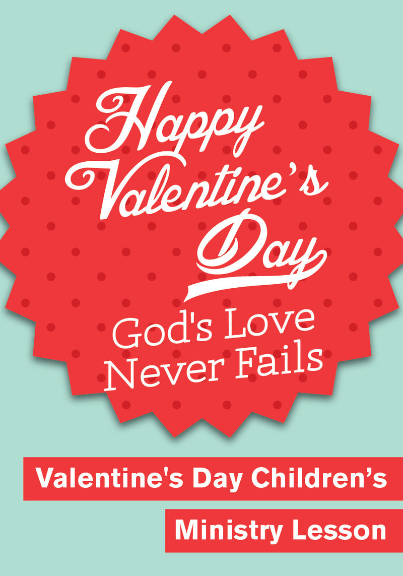 Valentine's Day Children's Church Lesson