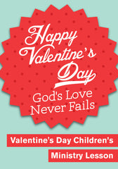 free valentines day sunday school lessons and resources