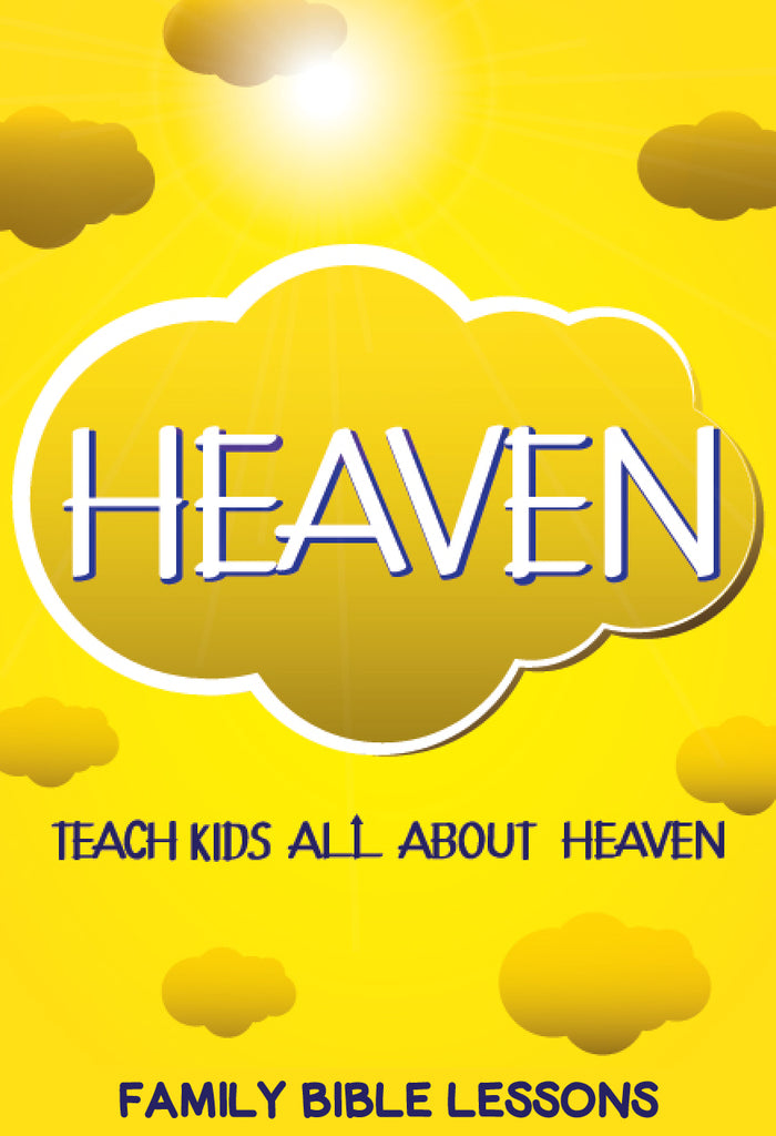 Heaven Family Bible Lessons