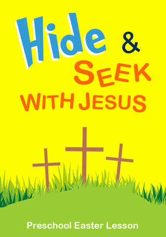 Easter Bible Lesson for Preschoolers