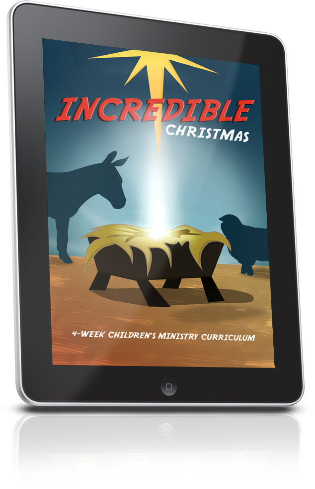 FREE Incredible Christmas Children's Ministry Lesson