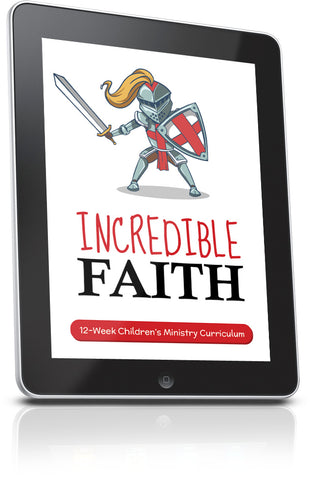 FREE Incredible Faith Children's Ministry Lesson
