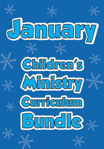 January Children's Ministry Curriculum Bundle